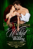 A Wicked Wedding (Spies and Lovers Book 5)