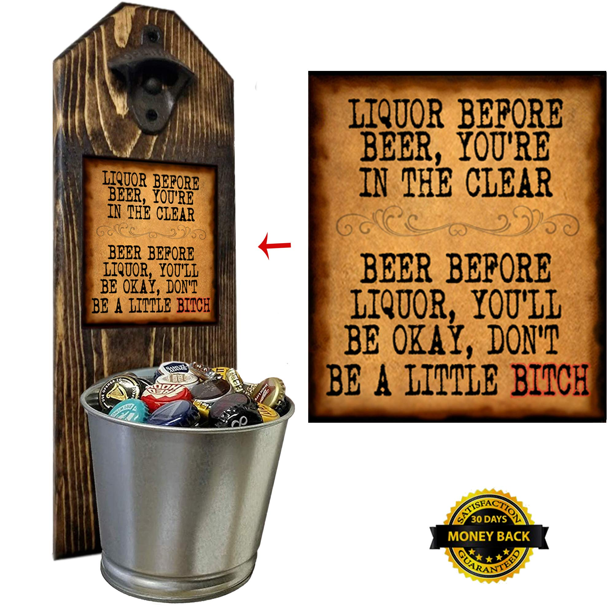 ''Liquor Before Beer'' Bottle Opener and Cap Catcher, Wall Mounted - Handcrafted by a Vet - 100% Solid Pine 3/4'' Thick, Rustic Cast Iron Opener & Galvanized Bucket - To Empty, Twist the Bucket by CherryPic Junction