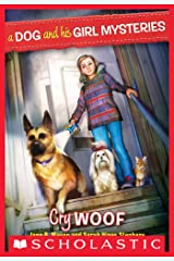 A Dog and His Girl Mysteries #3: Cry Woof (Dog and His Girl Mysteries, A) Kindle Edition