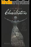 Six Miles to Charleston: The True Story of John and Lavinia Fisher (Murder & Mayhem)