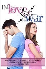 In Love and War Kindle Edition