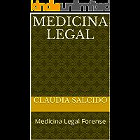 Medicina Legal: Medicina Legal Forense (1)