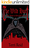 The Order of Brigid's Cross - The Wild Hunt (Book 1): The Wild Hunt