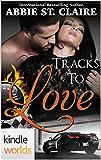 The Remingtons: Tracks To Love (Kindle Worlds) (Kindle Worlds Novella)