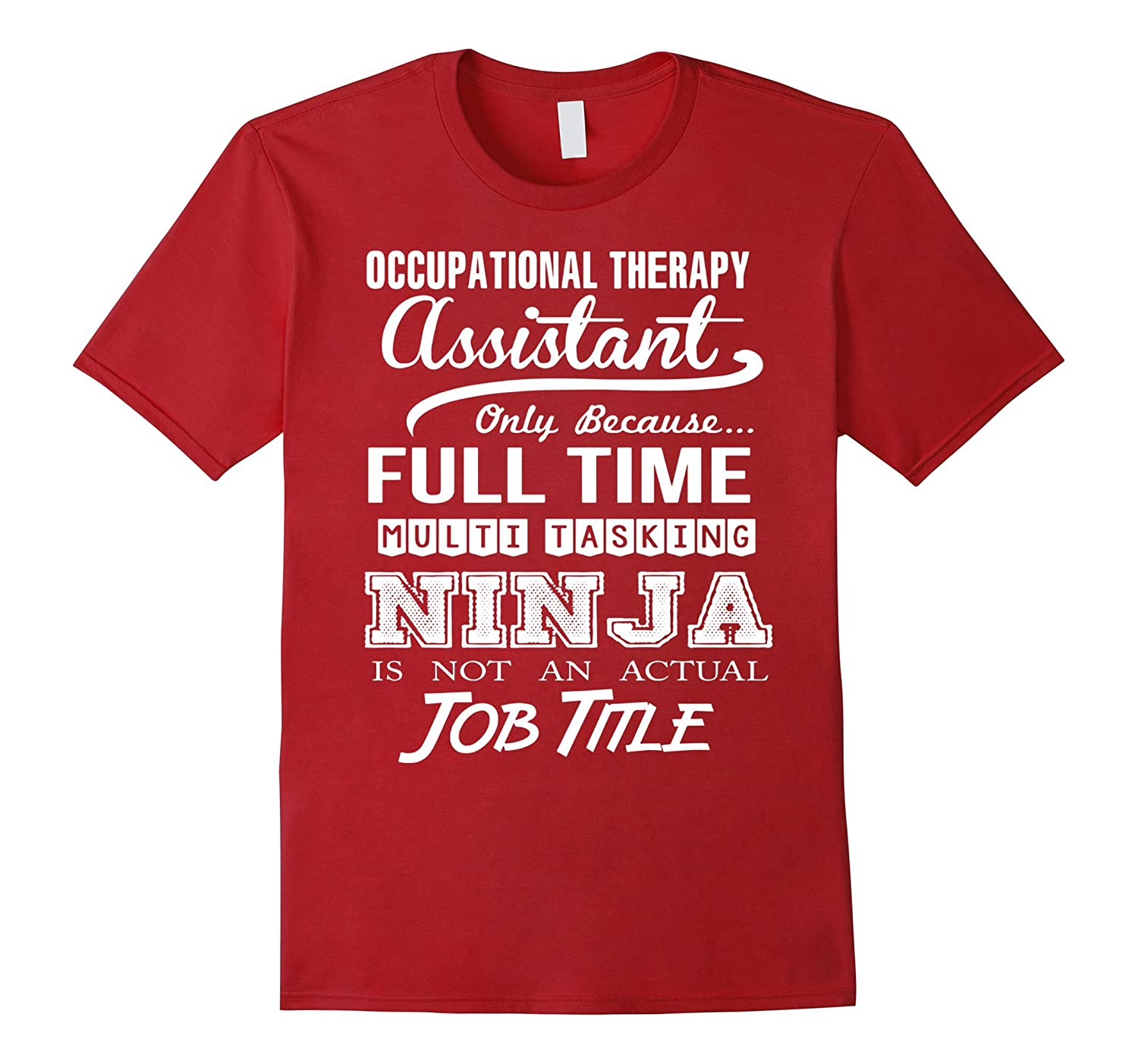 Occupational Therapy Assistant Job Title Shirt-TD