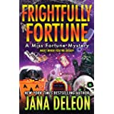 Frightfully Fortune (Miss Fortune Mysteries)