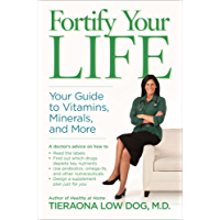 Fortify Your Life: Your Guide to Vitamins, Minerals, and More (English Edition)
