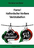 Forza! Italienische Verben: Verbtabellen
