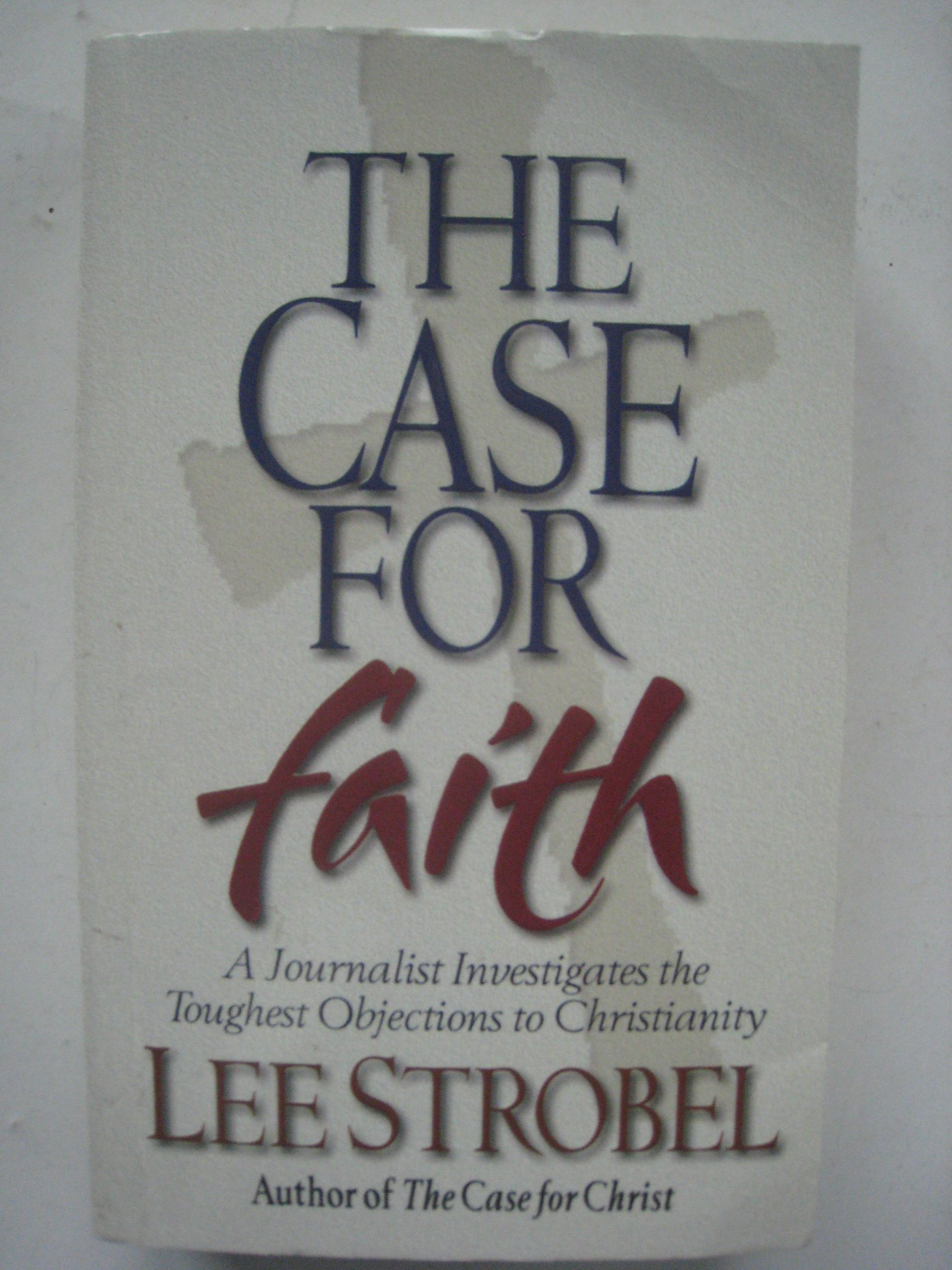 Download The Case for Faith: A Journalist Investigates the Toughest Objections to Christianity ebook