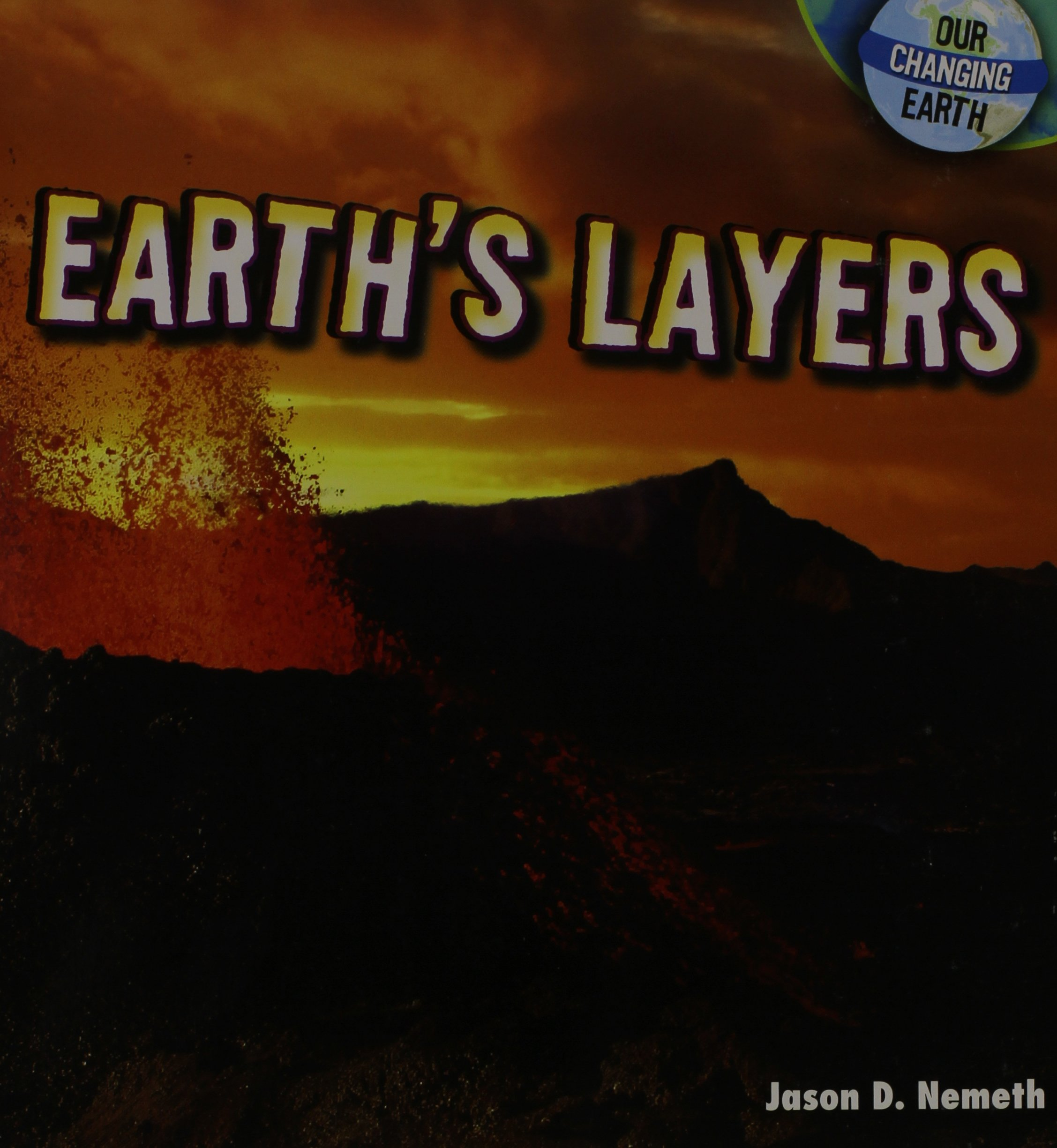 Download Earth's Layers (Our Changing Earth) pdf
