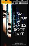 The Horror of Devil's Root Lake