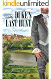 The Duke's Last Hunt (Pevensey Mysteries Book 2)