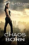 Chaos Born (Chronicles of Applecross)