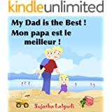 Children's French Books: My Daddy is the Best. Mon papa est le meilleur: Children's Picture Book English-French (Bilingual Ed