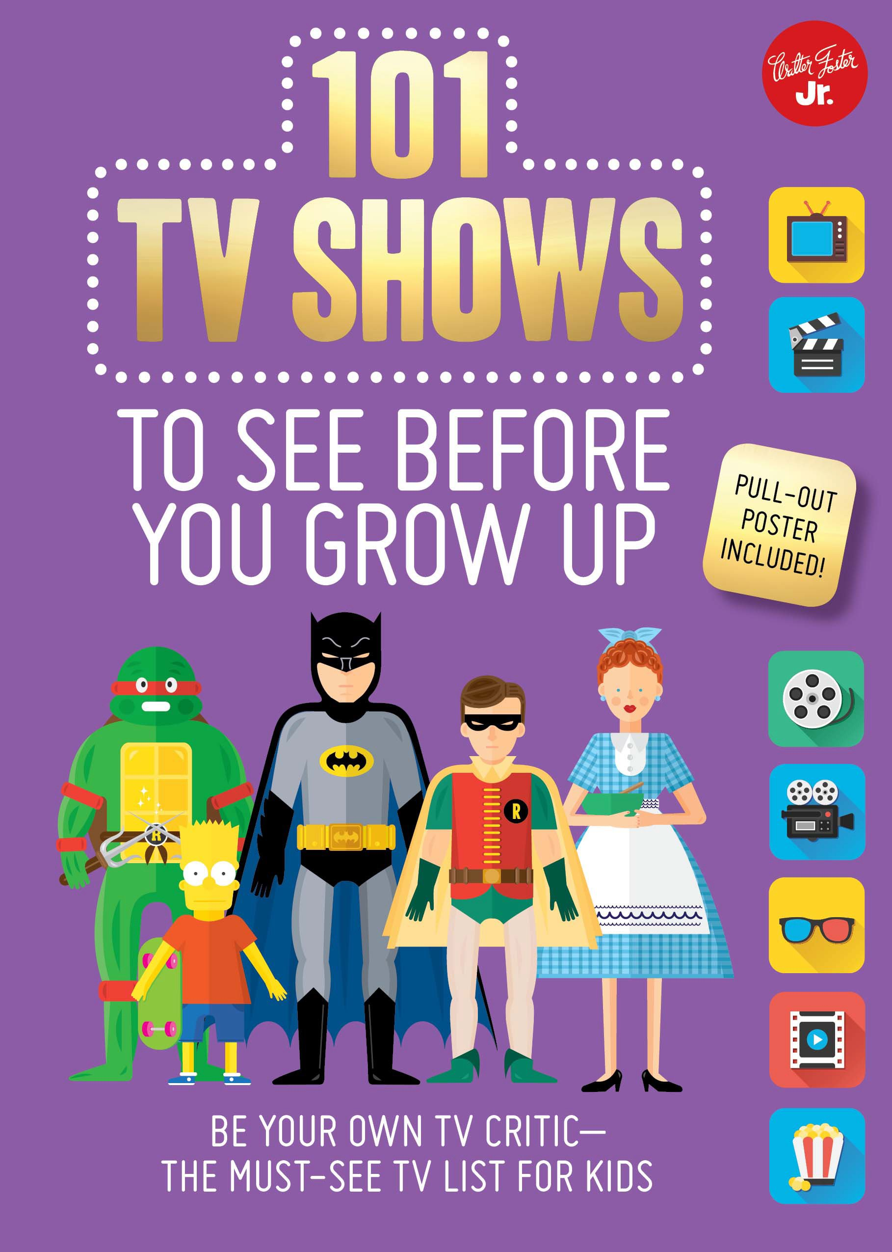 101 TV Shows to See Before You Grow Up: Be your own TV