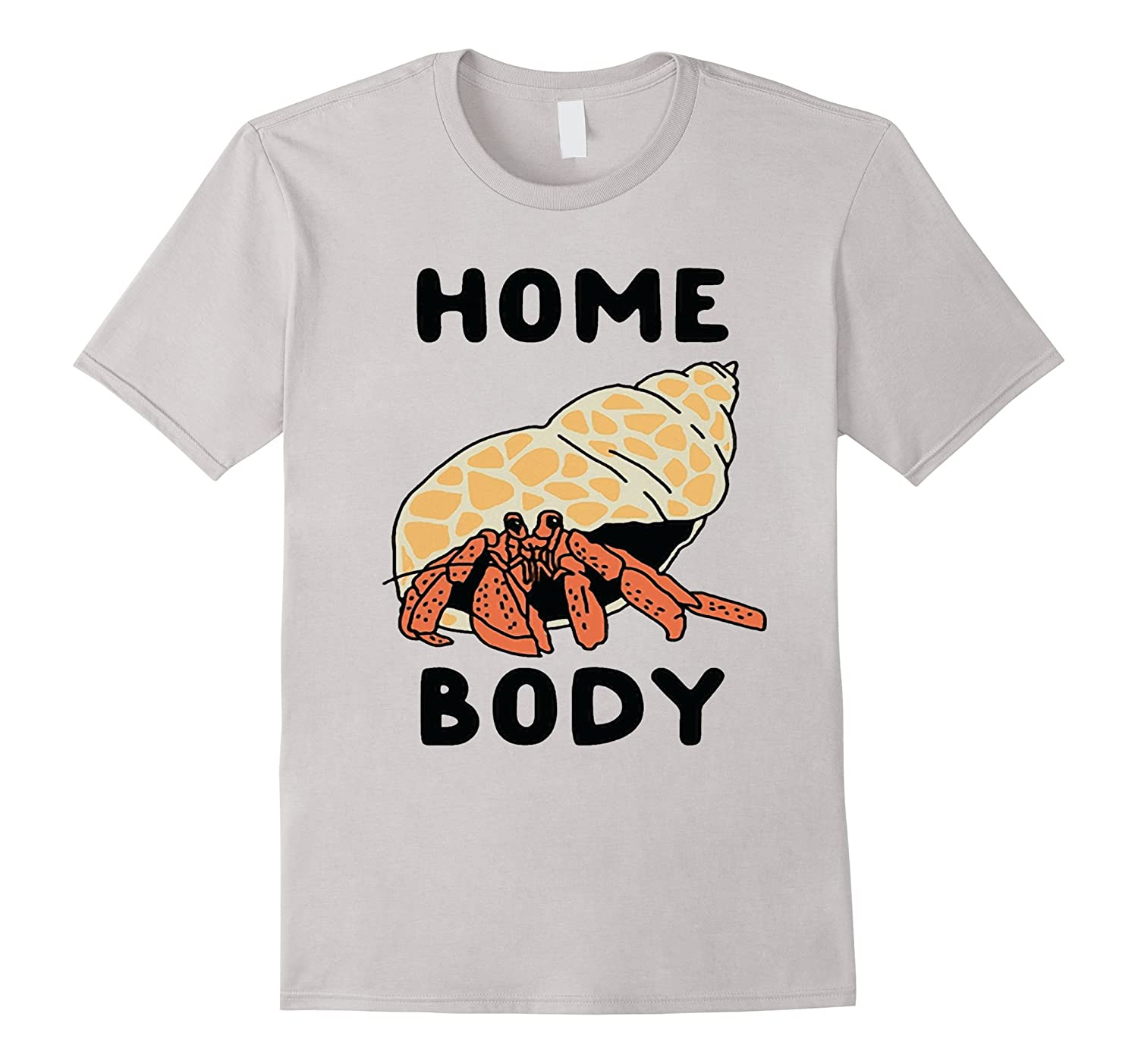 Home Body Hermit Crab Cute Introvert Funny T-shirt