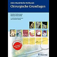 Chirurgische Grundlagen (ZMK-Heilkunde)