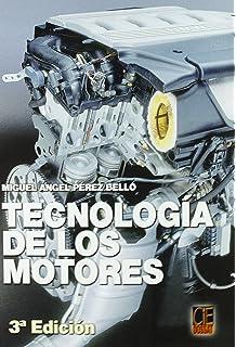 Tecnologia de los motores (3ª ed.)