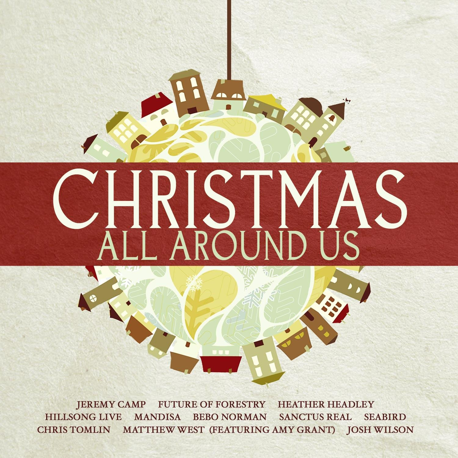 Christmas All Around Us by Starsong / Emd