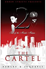 The Cartel 2: Tale of the Murda Mamas Kindle Edition