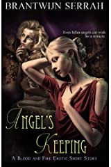 Angel's Keeping (The Books of Blood and Fire) Kindle Edition