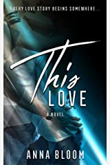 This Love: A Second Chance Romance Novel Kindle Edition