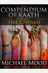 The Chosen (The Compendium of Raath, Book 1) Kindle Edition