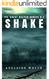 Shake: Dystopian Urban Fantasy Political Romance Novelette (The Great Keeper series Book 1)