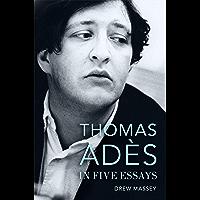 Thomas Adès in Five Essays book cover