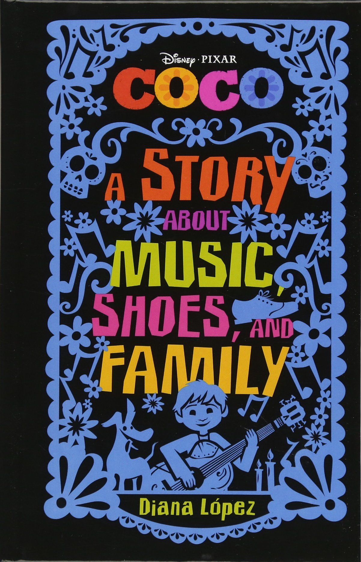 Coco: A Middle Grade Novel: A Story about Music Shoes and Family