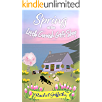 Spring at the Little Cornish Gift Shop: A heartwarming story of love, friendship and new beginnings