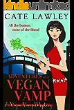 Adventures of a Vegan Vamp: A Paranormal Cozy Mystery (Vegan Vamp Mysteries Book 1)