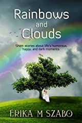 Rainbows and Clouds: Read to Help Shelter Animals Kindle Edition