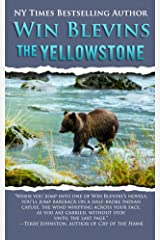 The Yellowstone (Wild Rivers West) Kindle Edition