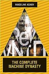 The Machine Dynasty Omnibus Kindle Edition