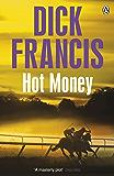 Hot Money (Francis Thriller)
