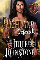 Highland Defender (Renegade Scots Book 2) Kindle Edition