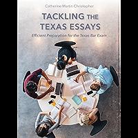 Tackling the Texas Essays: Efficient Preparation for the Texas Bar Exam
