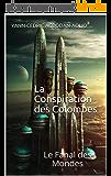 La Conspiration des Colombes: Le Fanal des Mondes