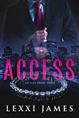 Access: An Alex Drake Novel (The Alex Drake Series Book 1) Kindle Edition