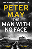 The Man With No Face: the powerful and prescient Sunday Times bestseller (English Edition)
