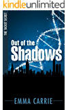Out of the Shadows (The Tacket Secret Book 1)