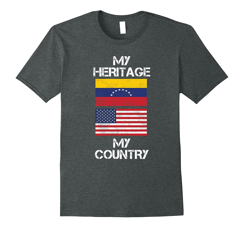 My Heritage My Country Venezuelan American T-Shirt-TD