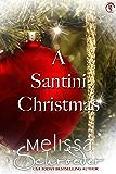 A Santini Christmas (The Santinis Book 5)
