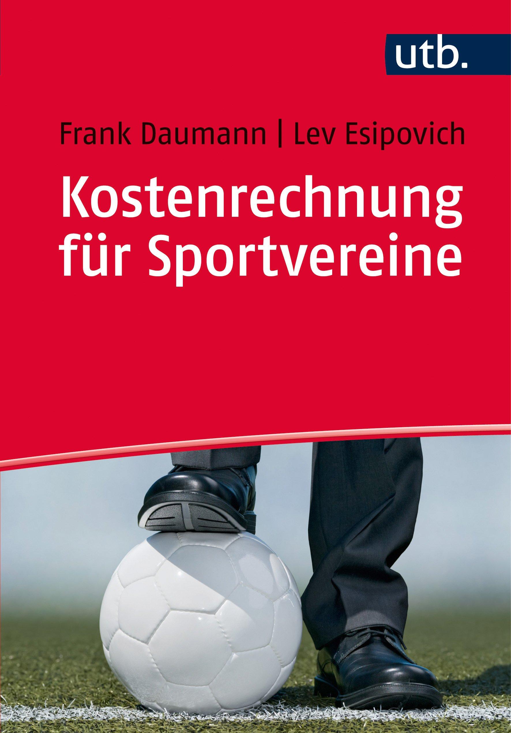 Kostenrechnung für Sportvereine: Grundlagen, Methoden und Fallbeispiele