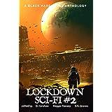 SCI-FI #2: Lockdown Science Fiction Adventures
