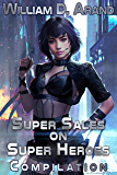 Super Sales on Super Heroes: Compilation: Rise and Fall (Books 1-3)