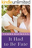 It Had to Be Fate (An It Had to Be Novel Book 3)