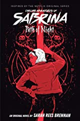 Path of Night (Chilling Adventures of Sabrina, Novel 3) Kindle Edition