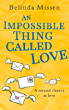 An Impossible Thing Called Love: The heartwarming love story you don't want to miss!